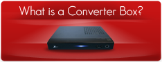Find out what a converter box is and why you may need one
